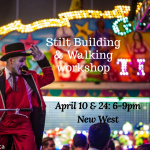 Stilt Walking & Building Workshop (New West)