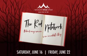 foto de The Ring Masters Presents: the Red Notebook - Vancouver Circus School